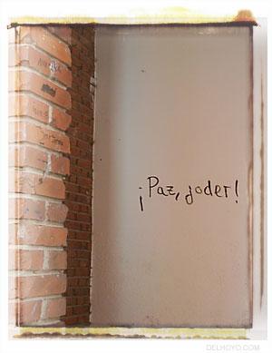 Paz, Joder!